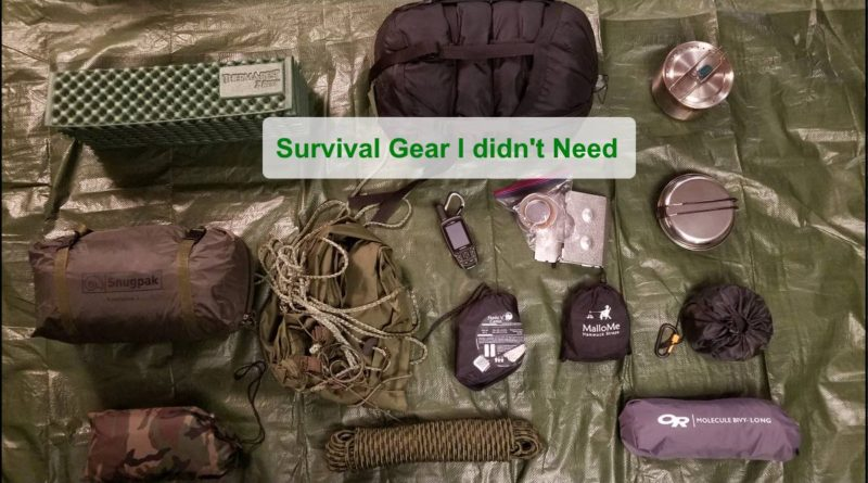Survival Gear I didn't Need