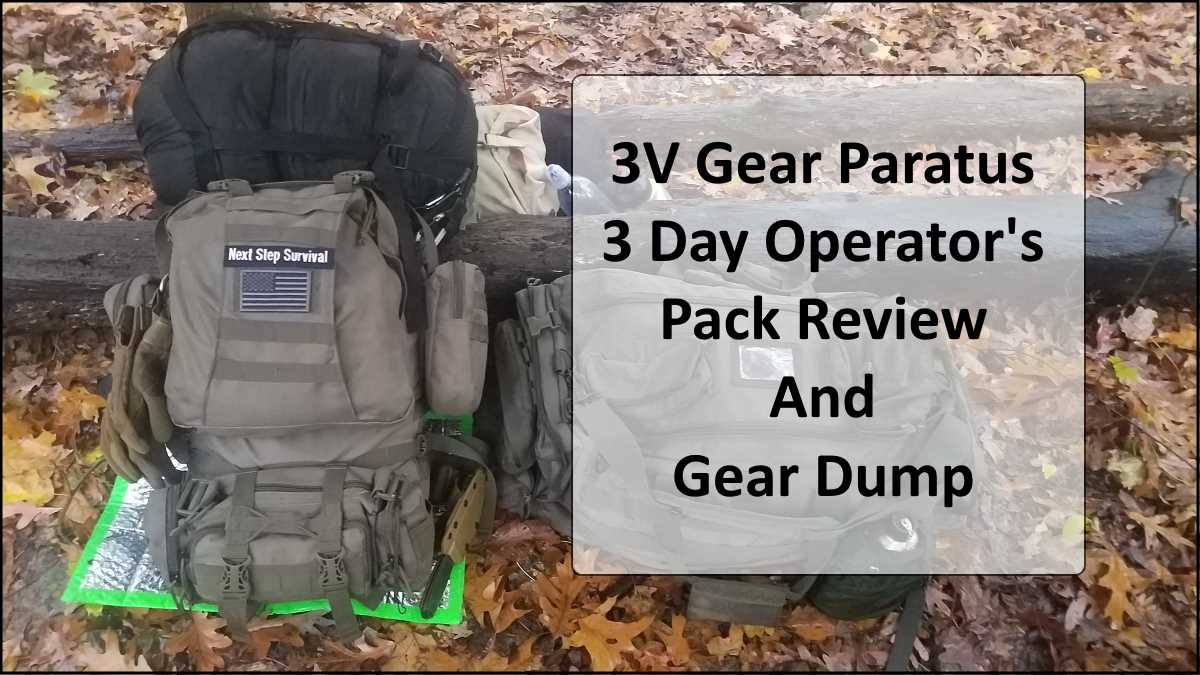 3V Gear Paratus 3 Day Operator's Pack Review and Winter Gear Dump