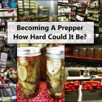 Becoming A Prepper