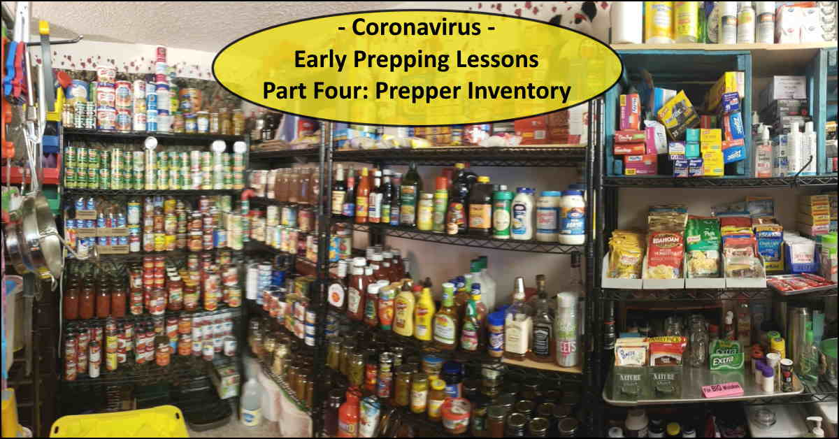 Read more about the article Early Prepping Lessons From The Coronavirus – Pt 4: Prepper Inventory