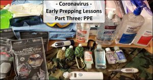 Early Prepping Lessons From The Coronavirus – Part Three: PPE Shortage