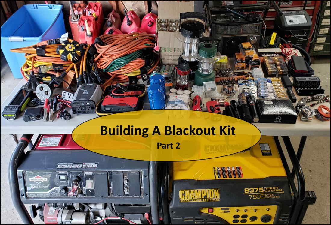 Building A Blackout Kit