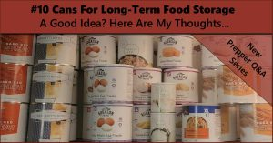 Read more about the article #10 Cans For Long-Term Food Storage – Prepper Q&A Series
