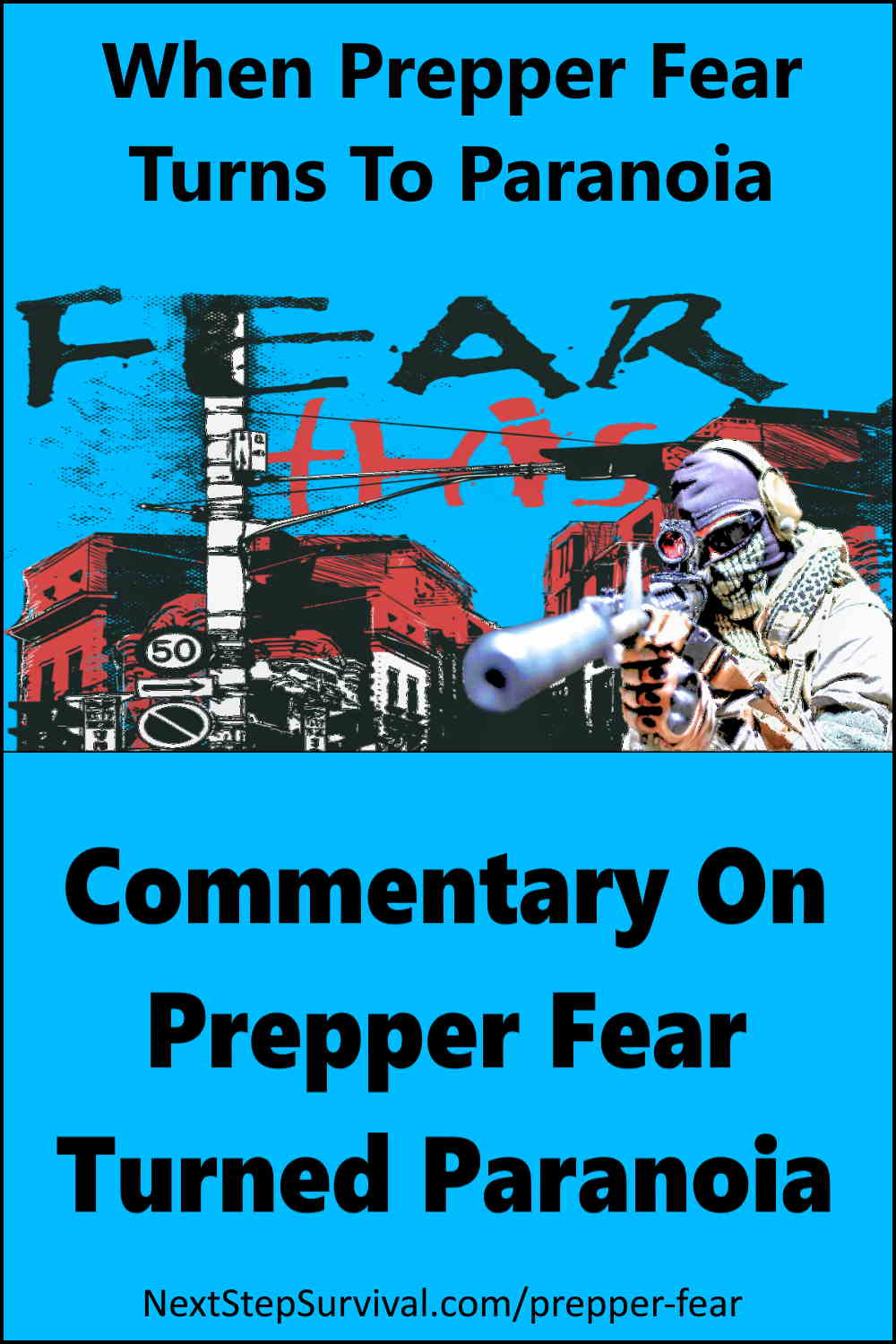 Share On Pinterest - When Prepper Fear Turns To Paranoia