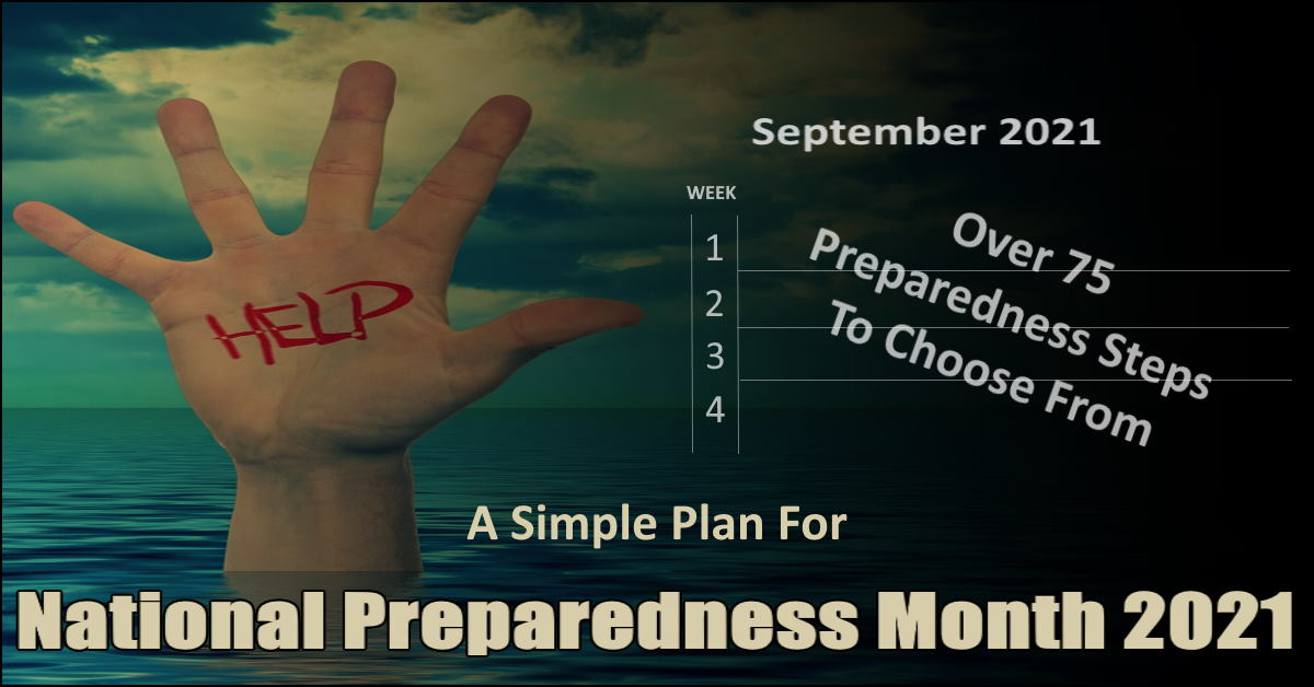 Read more about the article National Preparedness Month 2021 – Choose From Over 75 Steps To Take
